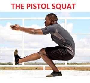 The Pistol Squat